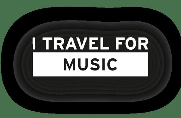 I TRAVEL FOR MUSIC